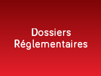Dossiers Réglementaires